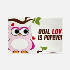 Owl Love Is Forever Rectangle Magnet