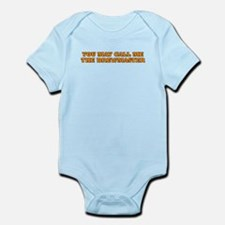You may call me the brewmaster Infant Bodysuit
