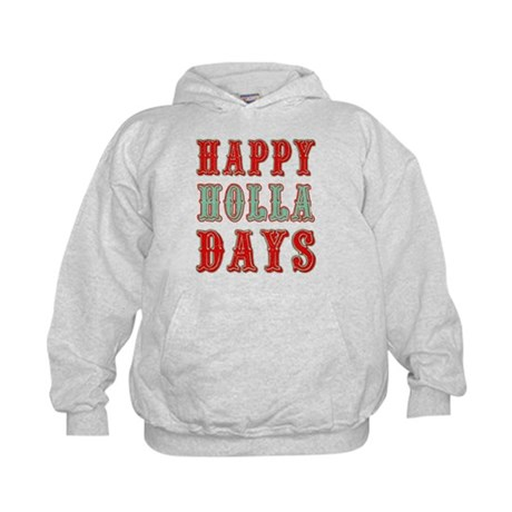 Happy Holla Days Kids Hoodie
