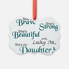Funny Daughter Ornament