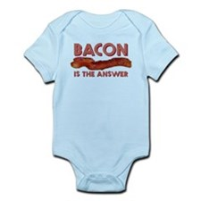 Bacon is the Answer Infant Bodysuit