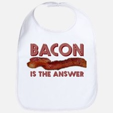 Bacon is the Answer Bib