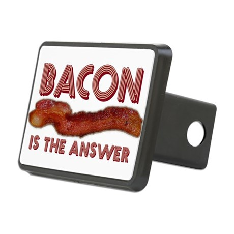 Bacon is the Answer Rectangular Hitch Cover