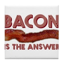 Bacon is the Answer Tile Coaster