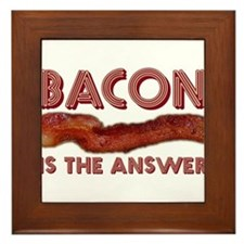 Bacon is the Answer Framed Tile