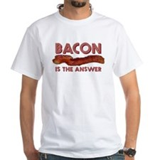 Bacon is the Answer Shirt
