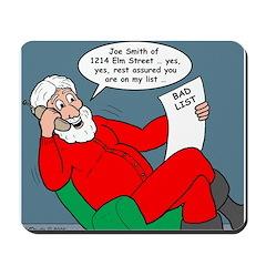 Santa's Bad List Mousepad