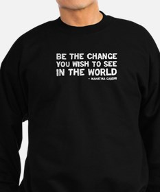 Quote - Be the Change Sweatshirt (dark)