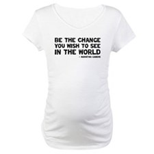 Quote - Be the Change Shirt
