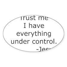 Trust Me... Jesus Rectangle Decal