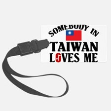 Somebody In Taiwan Luggage Tag