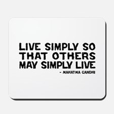 Quote - Live Simply Mousepad