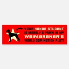 WEIMARANER World Domination Bumper Bumper Sticker