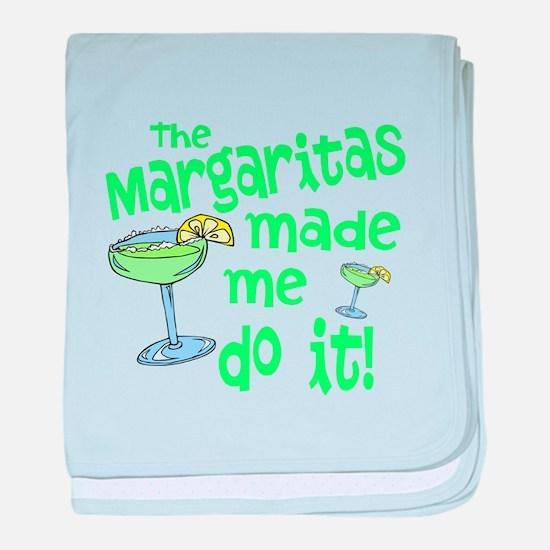 Margaritas made me baby blanket