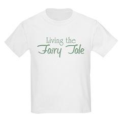 Living the Fairy Tale Kids T-Shirt