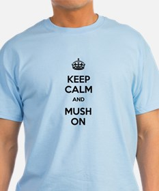 Keep Calm and Mush On T-Shirt