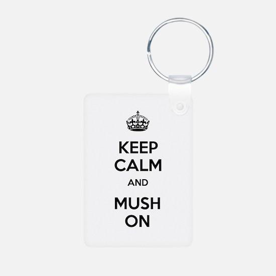 Keep Calm and Mush On Keychains