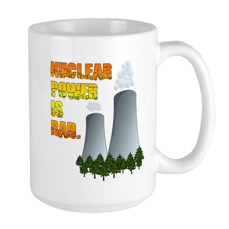 Nuclear Power is Rad. Large Mug