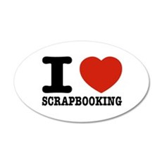 I love Scrapbooking Wall Decal