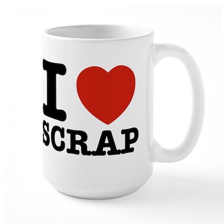 I love Scrap Large Mug