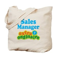 Sales Manager Extraordinaire Tote Bag
