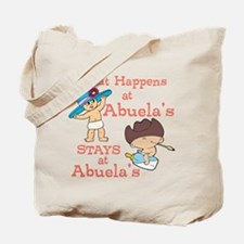 What Happens at Abuela's Tote Bag