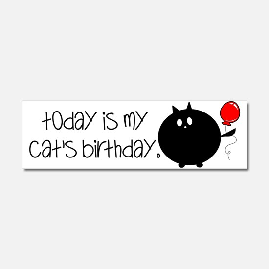 My Cats Bday Car Magnet 10 x 3