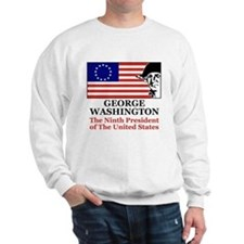 Washington, the Ninth Preside Sweatshirt