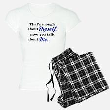 Talk About Me Pajamas