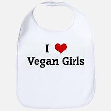 I Love Vegan Girls Bib