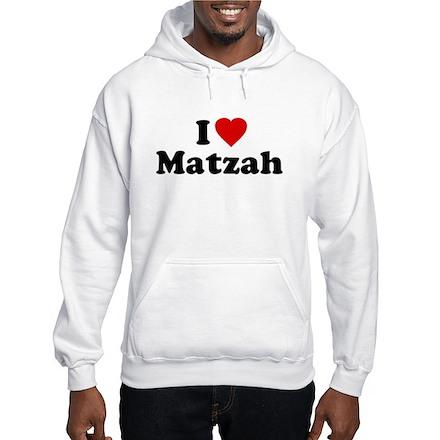 I Love [Heart] Matzah Hooded Sweatshirt
