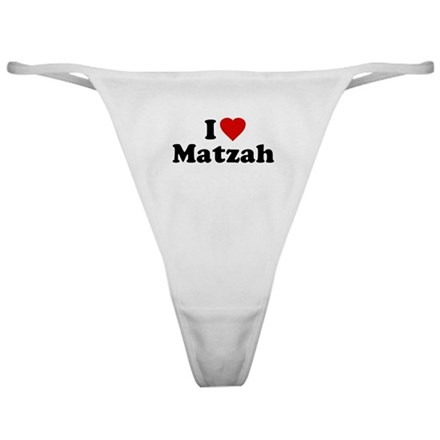 I Love [Heart] Matzah Classic Thong