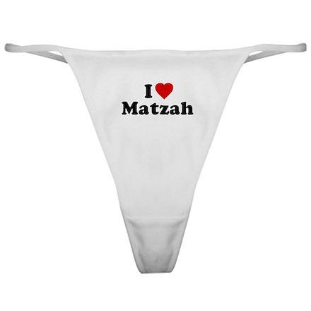 I Love [Heart] Matzah Classic Thong