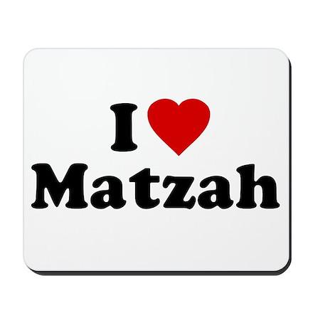 I Love [Heart] Matzah Mousepad