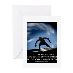 Take Your time Greeting Card