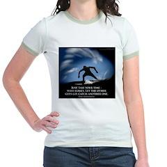 Take Your time Jr. Ringer T-Shirt