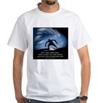 Take Your time White T-Shirt
