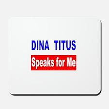 Dina Titus Speaks for Me Mousepad