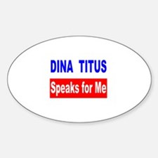 Dina Titus Speaks for Me Oval Decal