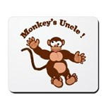 Monkeys Uncle Mousepad
