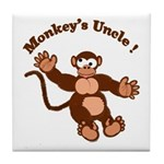 Monkeys Uncle Tile Coaster
