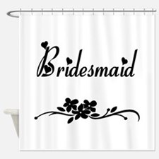 bridesmaid.png Shower Curtain