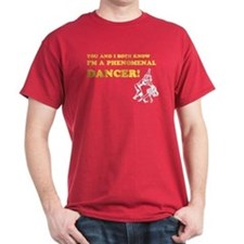 I'm A Phenomenal Dancer T-Shirt