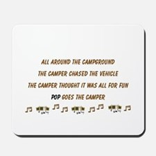 Pop Goes the Camper Mouse Pad