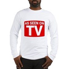 As Seen on TV Long Sleeve T-Shirt
