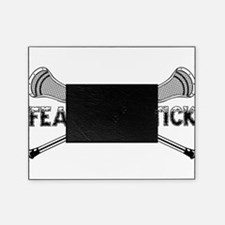Lacrosse Fear the Stick Picture Frame