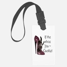If the shoe fits, Cackle Luggage Tag