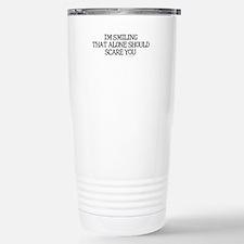 Cute Alone should scare you Travel Mug