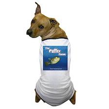 The Puffer Forum Dog T-Shirt