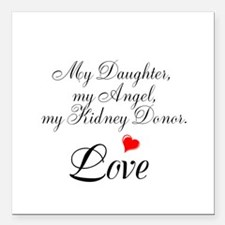 "My Daughter,my Angel Square Car Magnet 3"" x 3"""